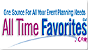 All Time Favorites .com - Easily find anything you need for your wedding, corporate/commercial event, or private party.